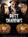 Past Shadows 2021