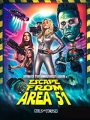 Escape from Area 51 2021