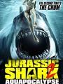 Jurassic Shark 2: Aquapocalypse 2021