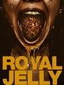 Royal Jelly 2021