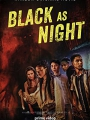 Black as Night 2021