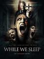 While We Sleep 2021