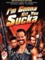I'm Gonna Git You Sucka 1988