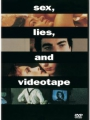 Sex, Lies, and Videotape 1989