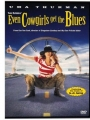 Even Cowgirls Get the Blues 1993