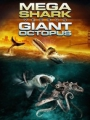 Mega Shark vs Giant Octopus 2009