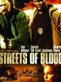 Streets of Blood 2009