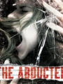 The Abducted 2009