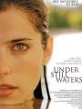 Under Still Waters 2008