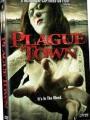 Plague Town 2008