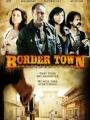 Border Town 2009
