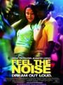 Feel the Noise 2007