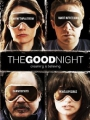 The Good Night 2007