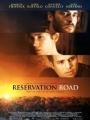 Reservation Road 2007