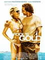 Fool's Gold 2008