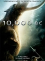 10,000 BC 2008