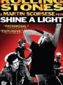 Shine a Light 2008