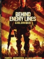 Behind Enemy Lines: Colombia 2009