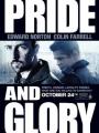 Pride and Glory 2008